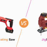 JIGSAW Vs RECIPROCATING SAW